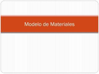Modelo de Materiales