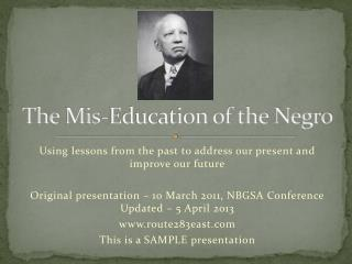 The  Mis -Education of the Negro