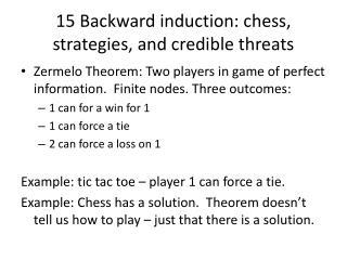 15 Backward induction: chess, strategies, and credible threats