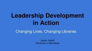 Leadership Development in Action