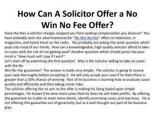 How Can A Solicitor Offer a No Win No Fee Offer