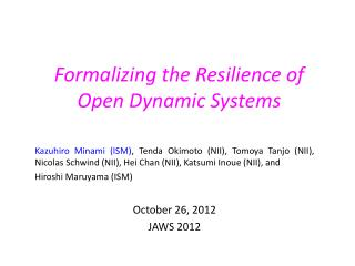 Formalizing the Resilience  of  Open Dynamic Systems