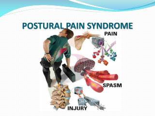 POSTURAL PAIN SYNDROME
