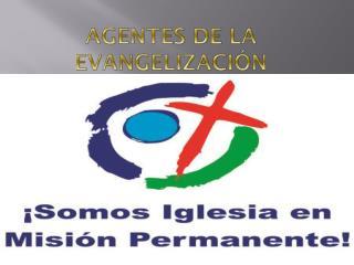 Agentes de la Evangelización