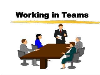 Working in Teams