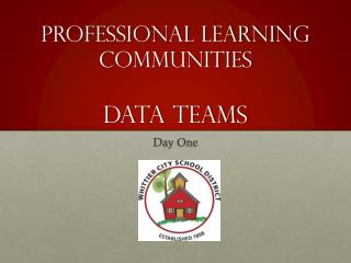 Professional Learning Communities Data Teams