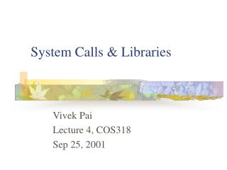 System Calls  Libraries