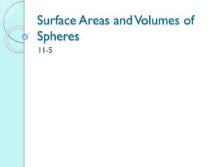 Surface Areas and Volumes of Spheres
