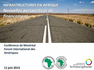 Conférence de Montréal  Forum international des Amériques 11 juin 2013