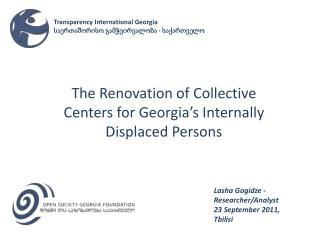 The Renovation of Collective Centers for Georgia's Internally Displaced Persons