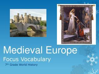 Medieval Europe Focus Vocabulary