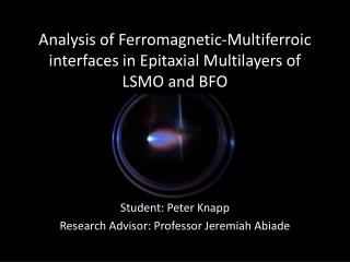 Analysis of Ferromagnetic- Multiferroic  interfaces in Epitaxial Multilayers of LSMO and  BFO