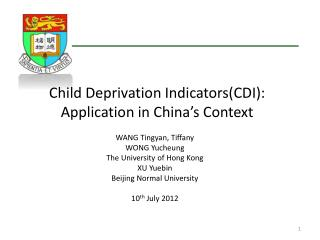 C hild Deprivation Indicators(CDI):  Application in China's Context