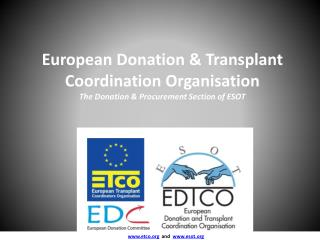 www.etco.org   and   www.esot.org