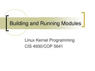 Building and Running Modules