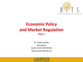Economic Policy  and Market Regulation Part  1