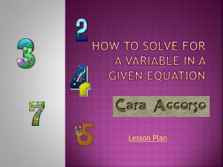 How to solve for a variable in a given equation