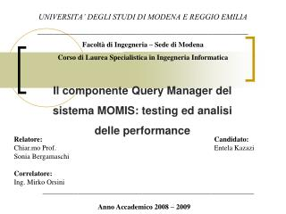 Il componente Query Manager del sistema MOMIS: testing ed analisi delle performance