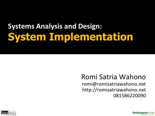 Systems Analysis and  Design : System Implementation