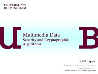 Multimedia Data Security and Cryptographic Algorithms