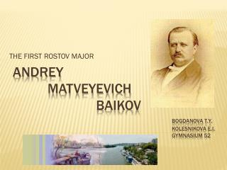 THE FIRST ROSTOV MAJOR