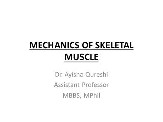 MECHANICS OF SKELETAL MUSCLE