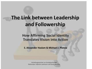 The Link  between Leadership and  Followership