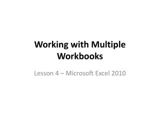 Working with Multiple Workbooks
