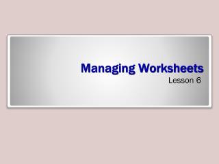 Managing Worksheets