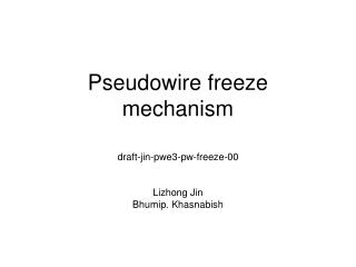 Pseudowire freeze mechanism