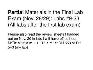 Partial Materials in the Final Lab Exam Nov. 2829: Labs 9-23 ...