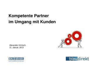 Kompetente Partner  im Umgang mit Kunden