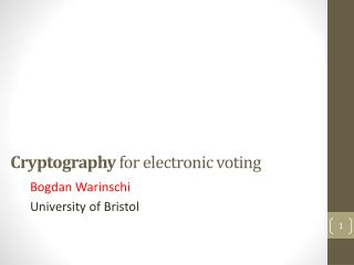 Cryptography  for electronic voting