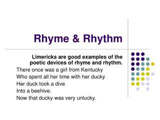 Rhyme & Rhythm
