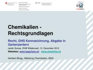 Chemikalien - Rechtsgrundlagen
