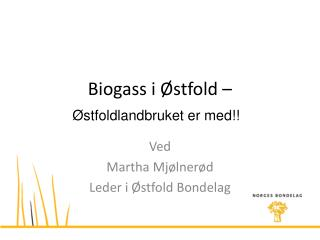 Biogass i Østfold –