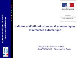 Indicateurs d'utilisation des services numériques et remontée automatique