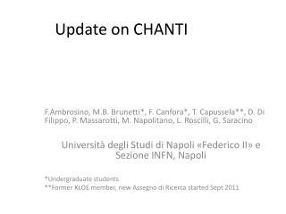 Update on CHANTI
