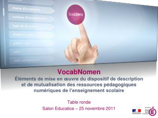 Table  ronde  Salon Educatice  – 25  novembre  2011