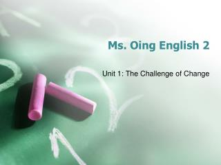 Ms.  Oing  English 2