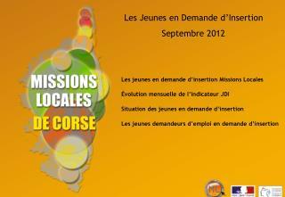 Les Jeunes en Demande d'Insertion Septembre 2012
