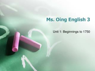 Ms.  Oing  English 3