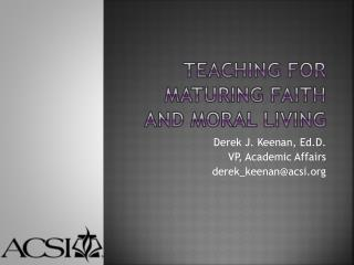 Teaching for Maturing Faith and Moral Living
