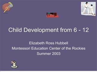 Child Development from 6 - 12