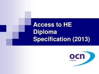 Access to HE Diploma Specification (2013)