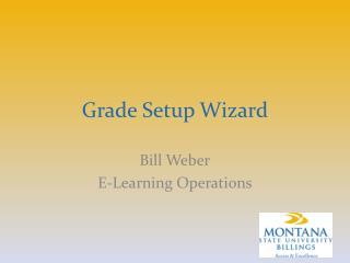 Grade Setup Wizard