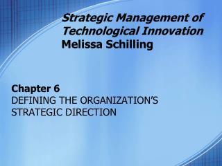 Strategic Management of Technological Innovation Melissa ...