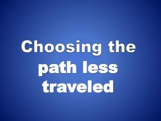 Choosing the