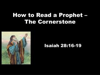 How to Read a Prophet – The Cornerstone