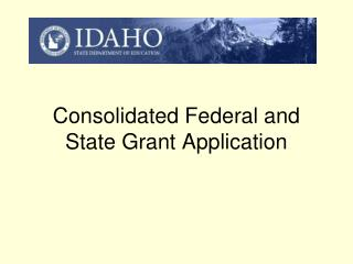Consolidated Federal and State Grant Application